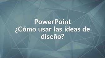 ¿Cómo usar Ideas de diseño?