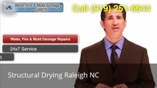 Structural Drying Raleigh NC (919) 251-6644