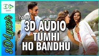 #erosnow Real 3d Audio Tumhi Ho Bandhu extreme bass #Cocktail #tumhihobandhu #feelthebeat