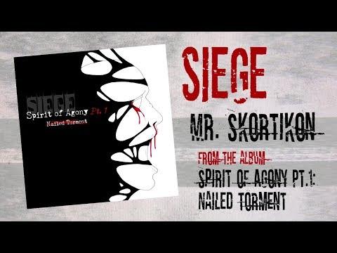 SIEGE - Mr.  Skortikon