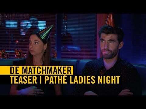De Matchmaker - Teaser [Nederlands gesproken] - Pathé Ladies Night | 18 april