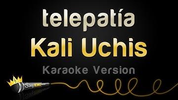 Kali Uchis - telepatía (Karaoke Version)