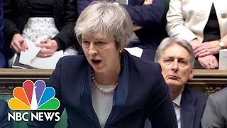 Prime Minister Theresa May's Brexit Deal Rejected By U.K. Lawmakers | NBC News