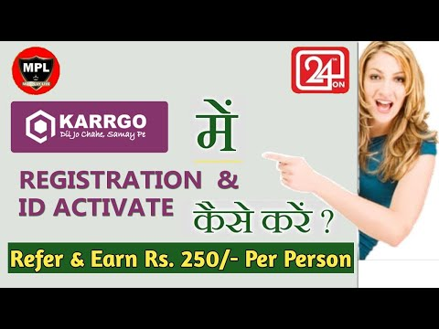 karrgo-me-registarition-&-id-activate-kaise-kare-||-how-to-new-id-create-karrgo|-karr-go-refer-code