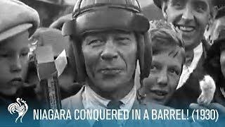 Niagara Conquered In A Barrel! (1930)