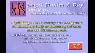 "Legal Maxim A Day - Feb. 18th 2013 - ""In pleading a cause among our countrymen..."""