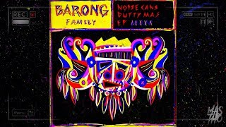 Noise Cans - Dutty Mas EP [MIX] [BARONG FAMILY] [MasTho]