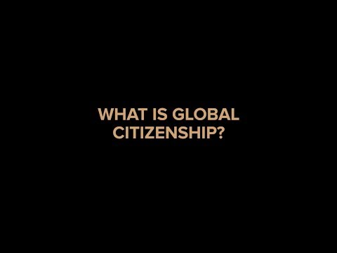 Global Citizen Forum 2017 - What is Global Citizenship?
