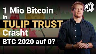 1 Mio Bitcoin in TULIP TRUST - Crasht BTC 2020 auf 0?
