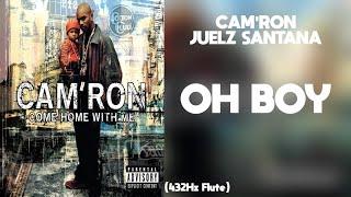 Cam'Ron - Oh Boy ft. Juelz Santana (432Hz)