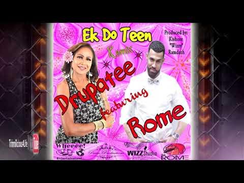 Drupatee & Rome - Ek Do Teen [ 2k18 Remix ]