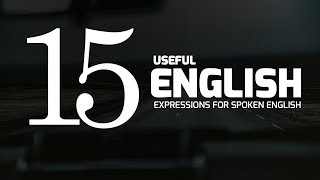 15 useful English expressions || English Vocabulary Lesson & Ready made Sentence making