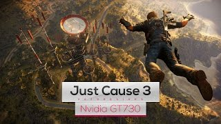 Just Cause 3 on Intel Core 2 Quad Q8400 & Nvidia GT730