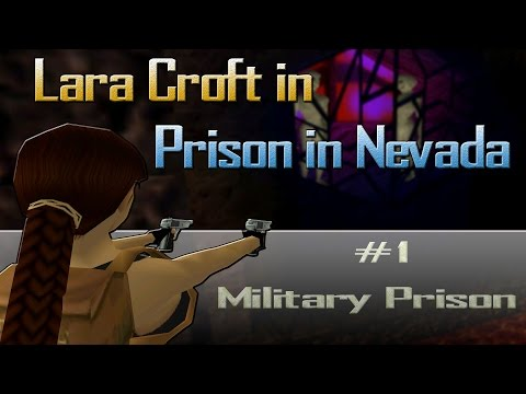 [TRLE] Tomb Raider: Lara Croft in Prison in Nevada - Military Prison | Level 1