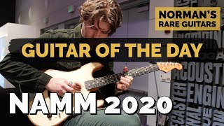 Guitar of the Day at NAMM 2020 | Norman's Rare Guitars