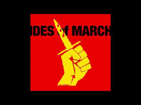 Ides of March / Sic Semper Tyrannis - the subletter