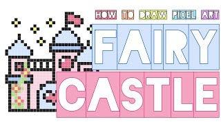 how to draw a fairy castle | dreamy pastel monarchy princess lovely doodle | pixel art perler beads