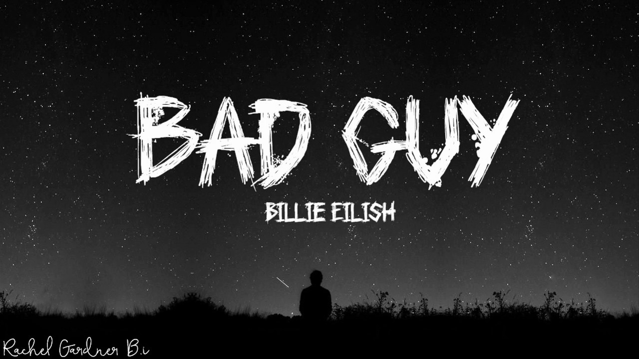 Lyrics Billie Eilish Bad Guy