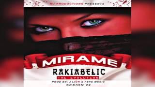 Mirame - Rakiabelic Prod By J Lion & Feve Music _Sexion22