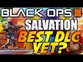 "Black Ops 3: ""SALVATION"" DLC Map Pack #4 REVIEW! - THE BEST DLC YET!?!? (OUTLAW GAMEPLAY)"