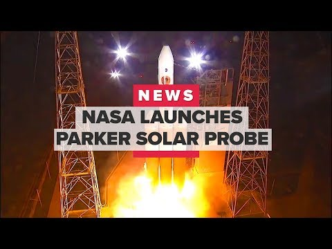 "Watch NASA launch the Parker Solar Probe, on its way to ""touch"" the sun (CNET News)"