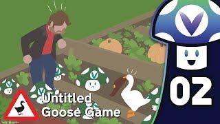 [Vinesauce] Vinny - Untitled Goose Game (PART 2 Finale)