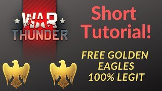 How to get free Golden Eagles in War Thunder (no scam, no hack, no ban)