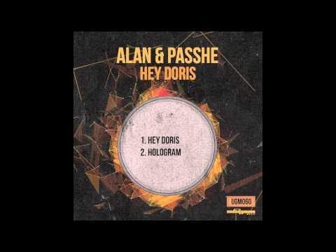 Alan & Passhe - Hey Doris (Original Mix)