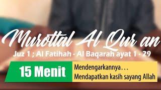 Murottal Al Quran Juz 1 ; Al Fatihah - Al Baqarah 1-29 - KH. Muslih Hasan Al Hafidz [Assalaam TVID]