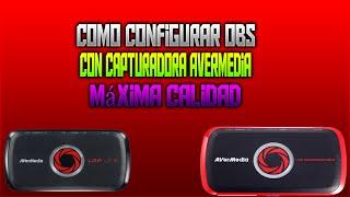 Como Configurar OBS Con Capturadora Avermedia Máxima Calidad Posible   Avermedia Stream Engine