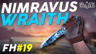 Nimravus Wraith! - Frag Highlights #19 (Black Squad)