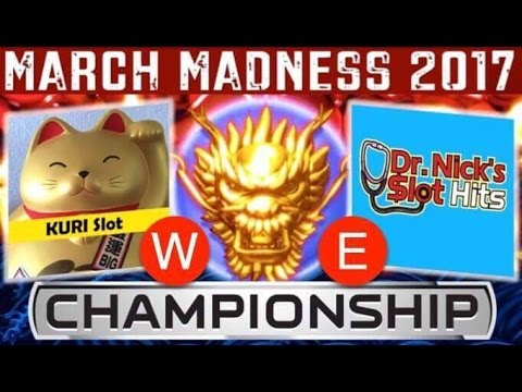 FINAL MARCH MADNESS 2017 - EAST / WEST 5 DRAGONS GOLD MAX BET SLOT PLAY /KURI (WEST) vs NICK (EAST)