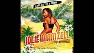 "Gary victor & Kymai - (Dj Cutson) -  ""JOLIE MAMZELL"" 2016 version"