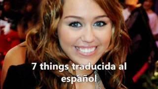 7 Things - Miley Cyrus (Traducida al español)