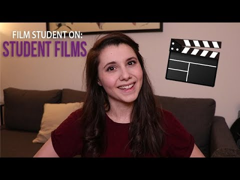 FILM STUDENT ON STUDENT FILMS