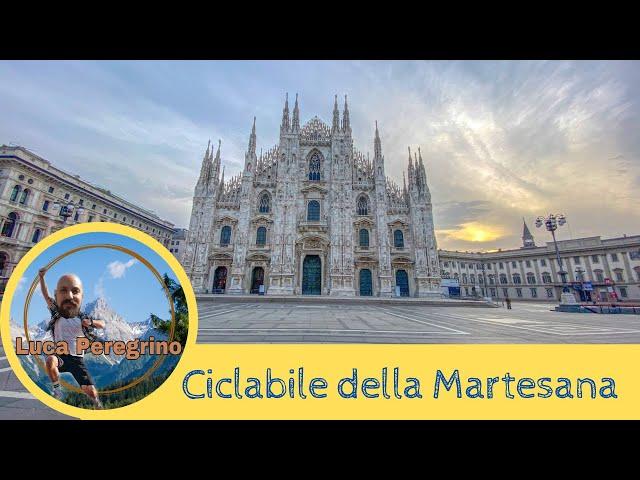 Ciclovia della Martesana da Cassina de Pecchi al Duomo di Milano