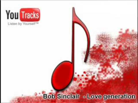 Bob Sinclair- Feel The Love Generation