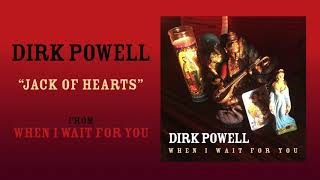 "Dirk Powell: ""Jack of Hearts"" (Art Track)"