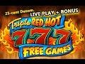 *MAX* TRIPLE RED HOT 777 SLOT **HIGH LIMIT** LIVE PLAY+BONUS - Slot Machine Bonus