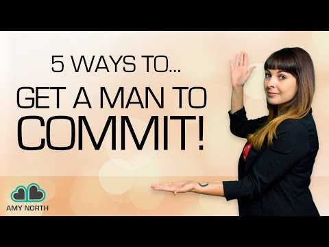 5 Ways to Get Him To Commit To You (And Make Him ECSTATIC To Commit)