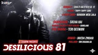 DJ Shadow Dubai | Desilicious 81 | Audio Jukebox | Latest Bollywood Hits 2017