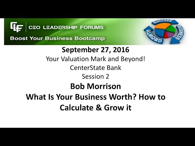 2016 09 27 CEO Leadership Forums Your Valuation Mark & Beyond! - Session 02 Morrison