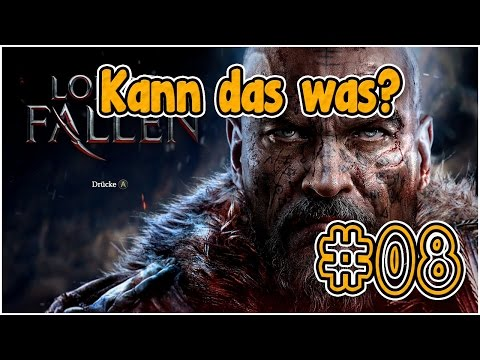 Kann Das Was? E8 | Lords Of The Fallen