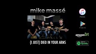 Baixar (I Just) Died in Your Arms (acoustic Cutting Crew cover) - Mike Massé Band