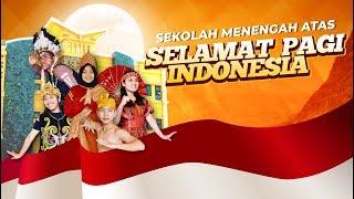 Profile SMA Selamat Pagi Indonesia