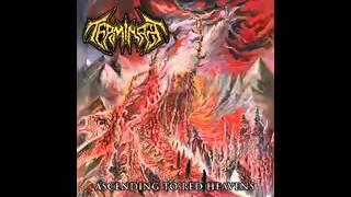 Terminate - Ascending to Red Heavens (2013) Full Album