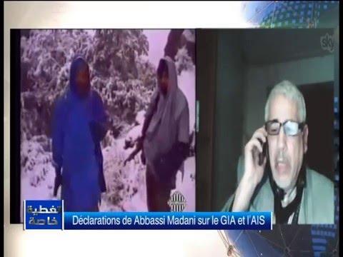 Déclarations de Abbassi Madani sur le GIA et l'AIS