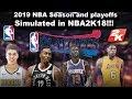 2018-2019 NBA Season & Playoffs Simulated in NBA2K18!!!