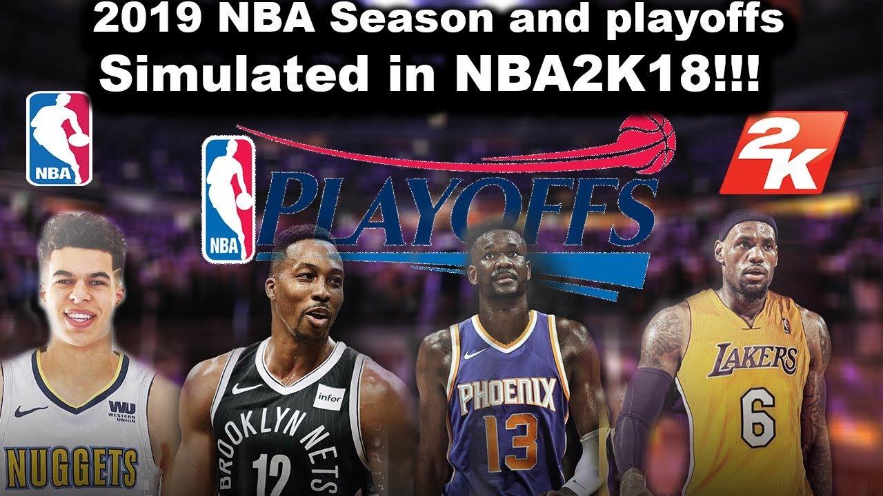 2018-2019 NBA Season & Playoffs Simulated in NBA2K18 ...