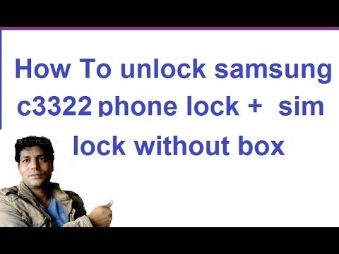 how to/unkock sim lock/phone lock/samsung mobile/c3322/without box